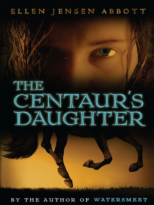 Title details for Centaur's Daughter by Ellen Jensen Abbott - Available