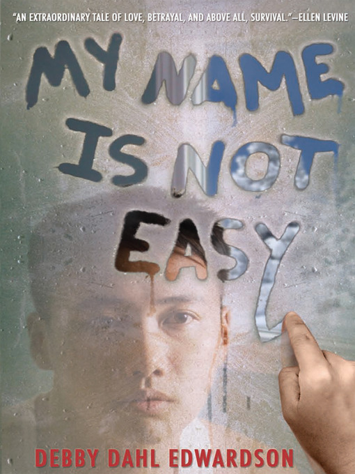 Title details for My Name Is Not Easy by Debby Dahl Edwardson - Available