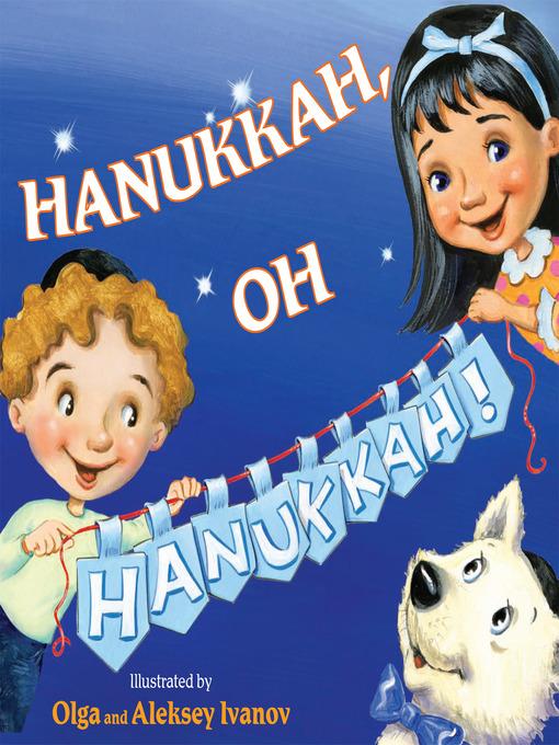 Title details for Hanukkah, Oh Hanukkah! by Public Domain - Available