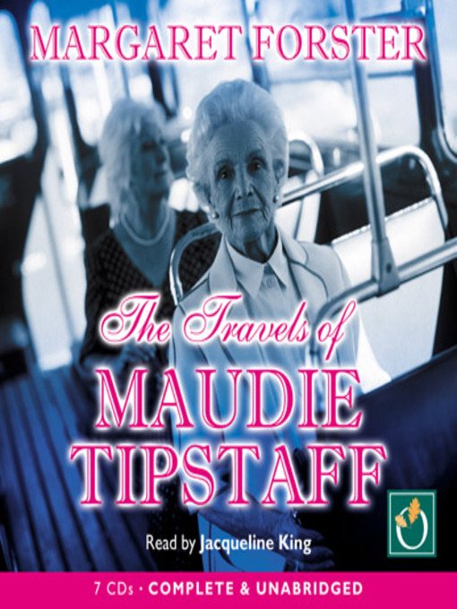 Title details for The Travels of Maudie Tipstaff by Margaret Forster - Available
