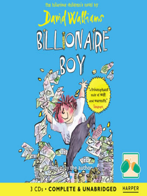 Title details for Billionaire Boy by David Walliams - Available