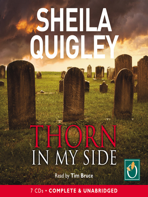 Title details for Thorn in My Side by Shelia Quigley - Available