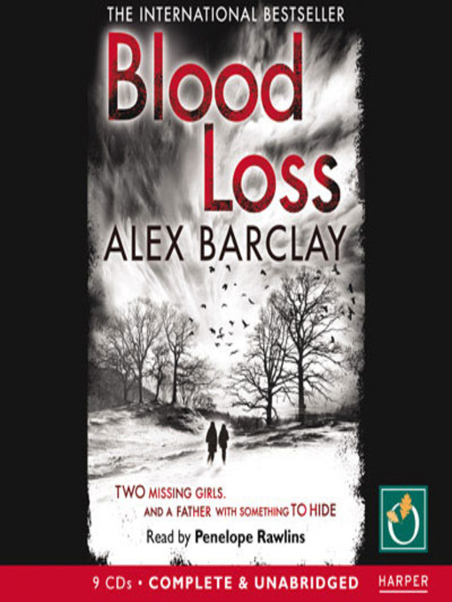 Title details for Blood Loss by Alex Barclay - Available
