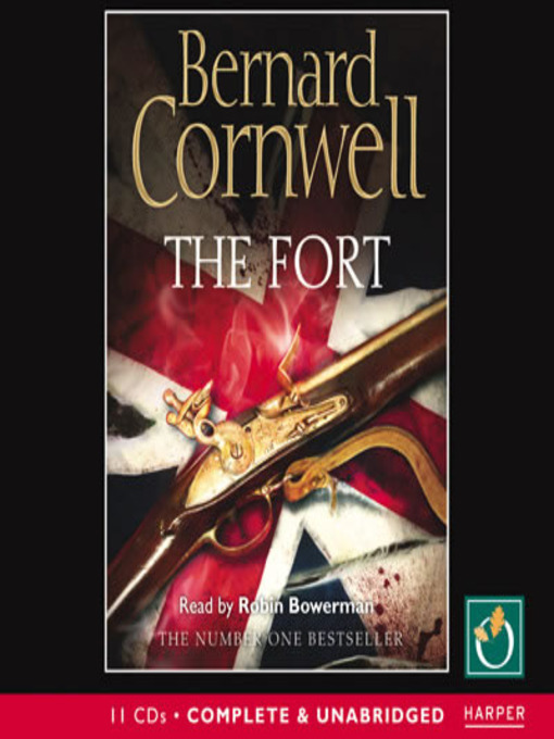 Title details for The Fort by Bernard Cornwell - Available