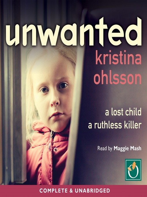 Title details for Unwanted by Kristina Ohlsson - Available