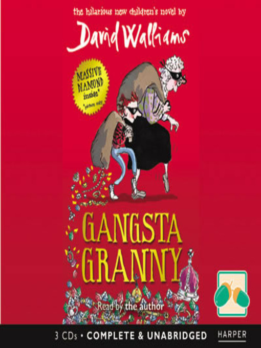 Title details for Gangsta Granny by David Walliams - Available