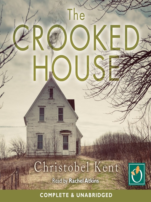 Title details for The Crooked House by Christobel Kent - Available