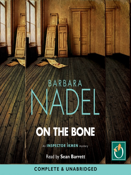 Title details for On the Bone by Barbara Nadel - Available