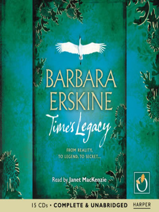 Title details for Time's Legacy by Barbara Erskine - Available