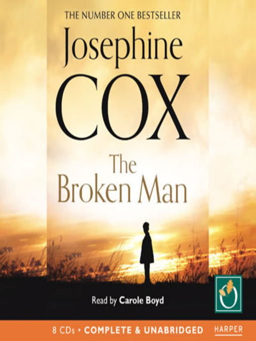 Title details for The Broken Man by Josephine Cox - Wait list