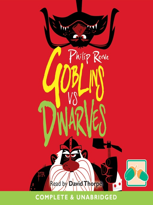 Title details for Goblins vs Dwarves by Philip Reeve - Available