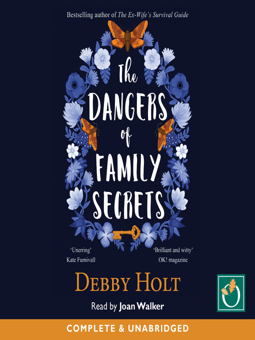 Title details for The Dangers of Family Secrets by Debby Holt - Available