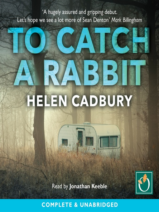 Title details for To Catch a Rabbit by Helen Cadbury - Wait list