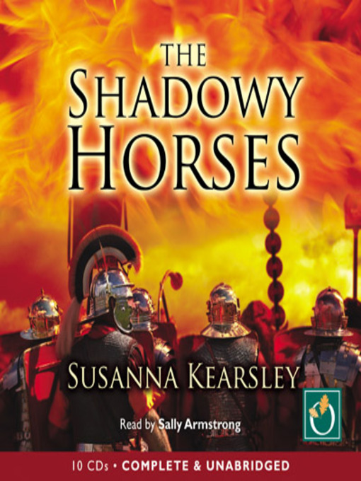 Title details for The Shadowy Horses by Susanna Kearsley - Wait list