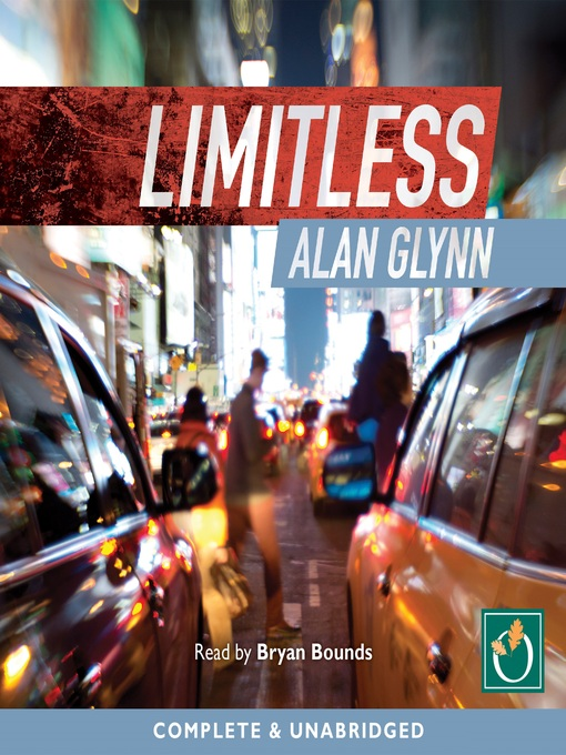 Title details for Limitless by Alan Glynn - Available