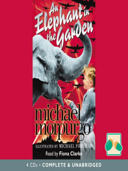 Title details for An Elephant In The Garden by Michael Morpurgo - Available