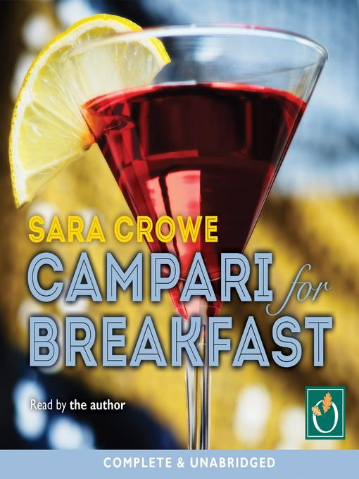 Title details for Campari for Breakfast by Sara Crowe - Available