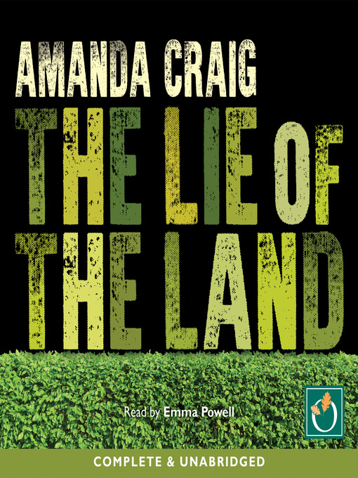 Title details for The Lie of the Land by Amanda Craig - Available