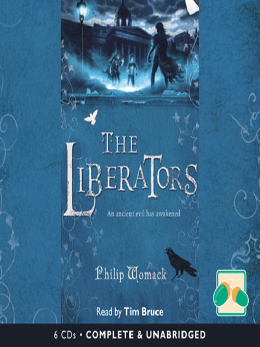 Title details for The Liberators by Philip Womack - Available