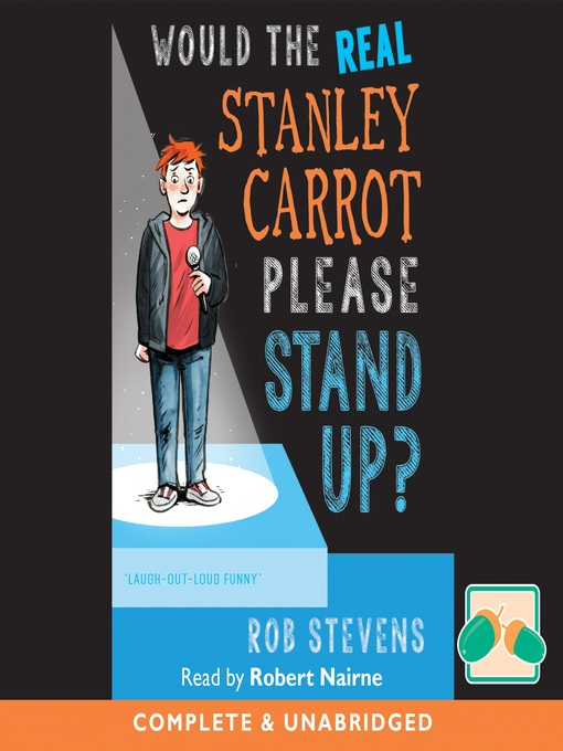 Title details for Would the Real Stanley Carrot Please Stand Up? by Rob Stevens - Available