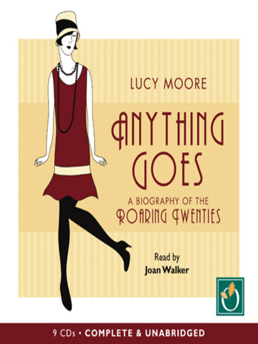 Title details for Anything Goes by Lucy Moore - Available