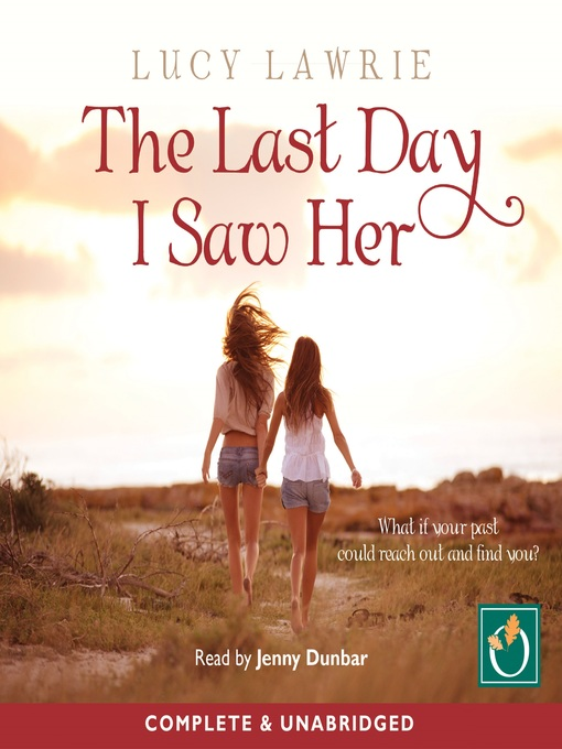 Title details for The Last Day I Saw Her by Lucy Lawrie - Available