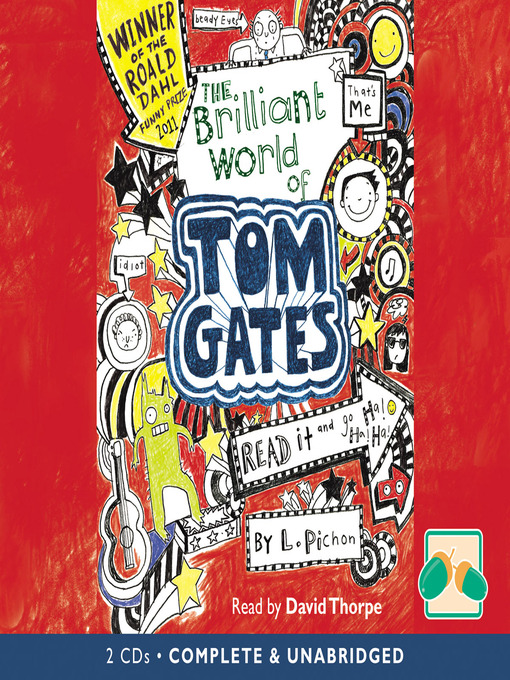 Title details for The Brilliant World of Tom Gates by Liz Pichon - Available