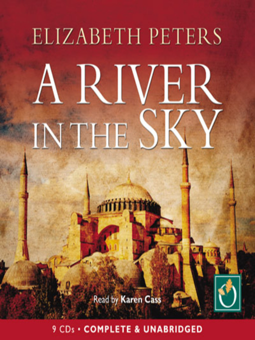 Title details for A River in the Sky by Elizabeth Peters - Wait list