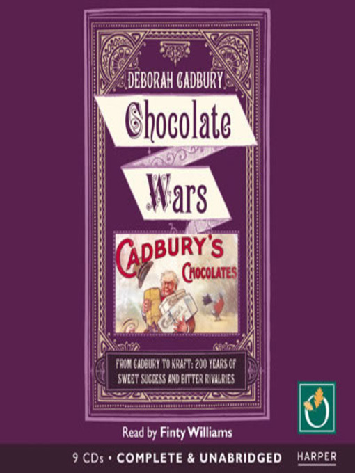Title details for Chocolate Wars by Deborah Cadbury - Available