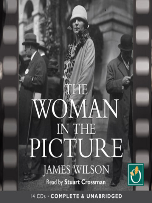 Title details for The Woman in the Picture by James Wilson - Available