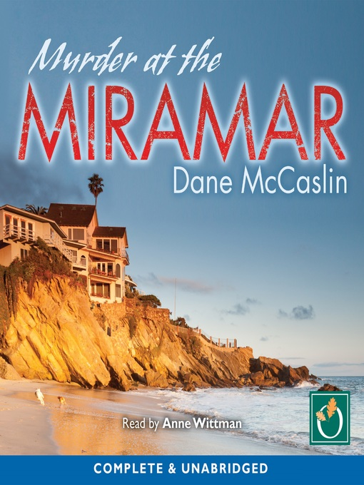 Title details for Murder at the Miramar by Dane McCaslin - Available