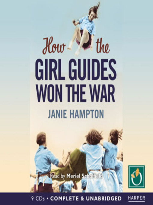 Title details for How the Girl Guides Won the War by Janie Hampton - Wait list