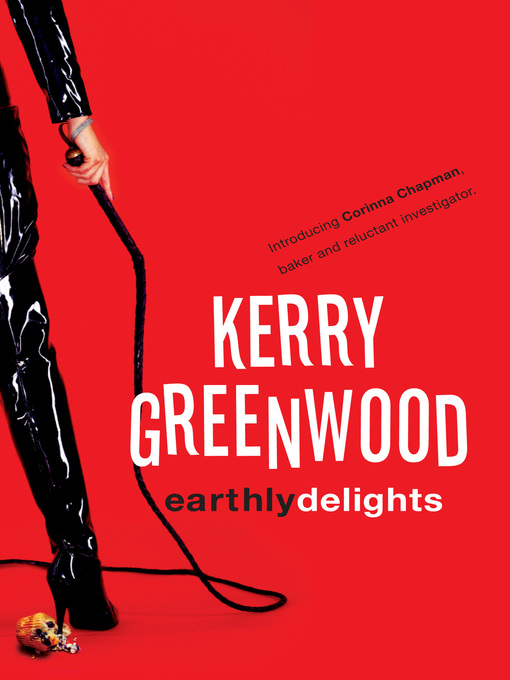 Title details for Earthly Delights by Kerry Greenwood - Wait list