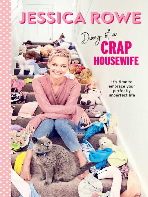 Title details for Diary of a Crap Housewife by Jessica Rowe - Wait list