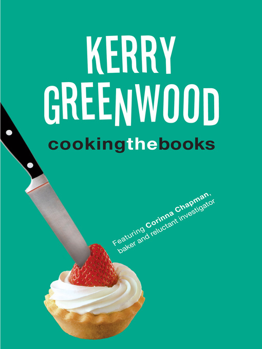 Title details for Cooking the Books by Kerry Greenwood - Available