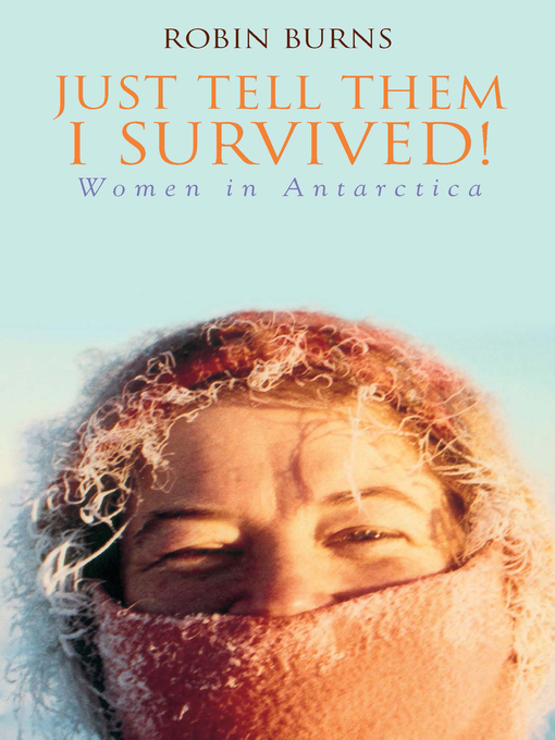 Title details for Just Tell Them I Survived by Dr Robin Burns - Available