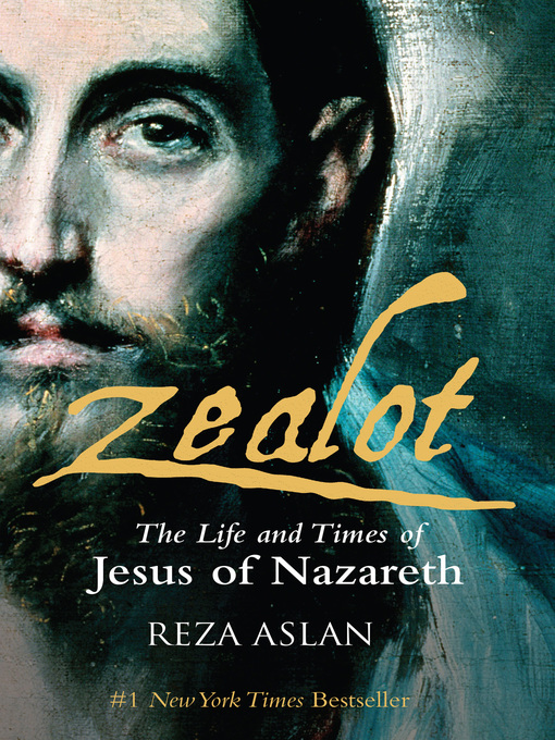 Title details for Zealot by Reza Aslan - Wait list