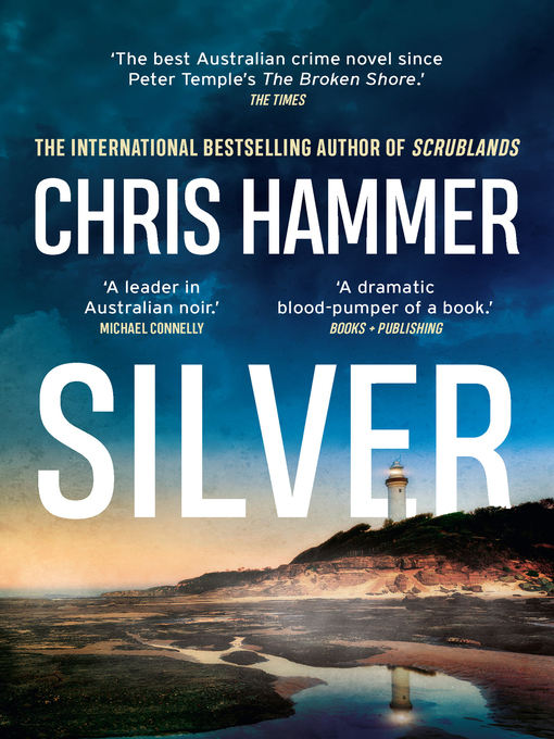 Title details for Silver by Chris Hammer - Wait list