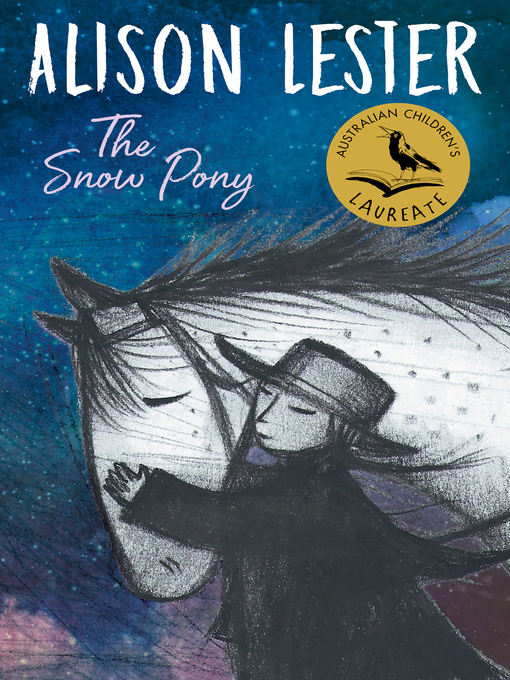 Title details for The Snow Pony by Alison Lester - Available