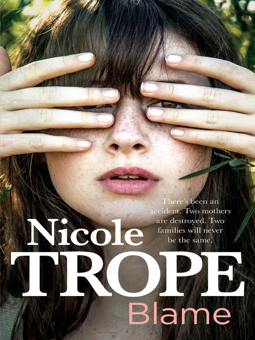 Title details for Blame by Nicole Trope - Available