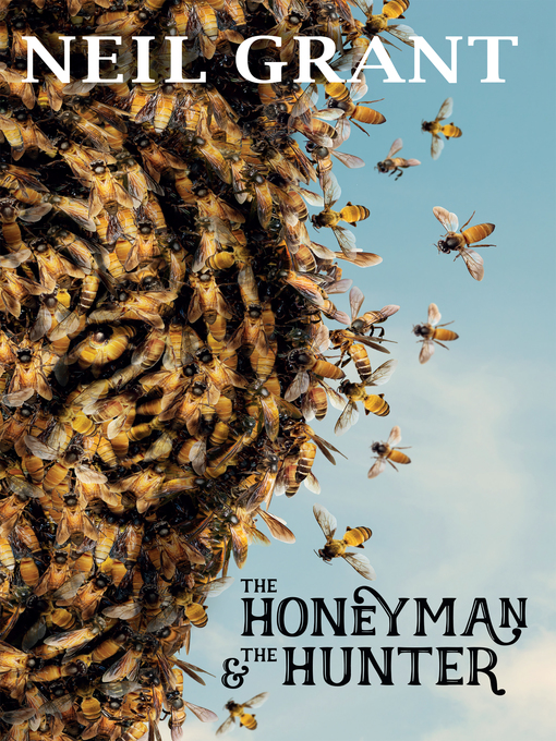 Title details for The Honeyman and the Hunter by Neil Grant - Available