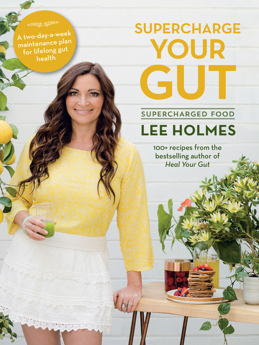 Title details for Supercharge Your Gut by Lee Holmes - Available