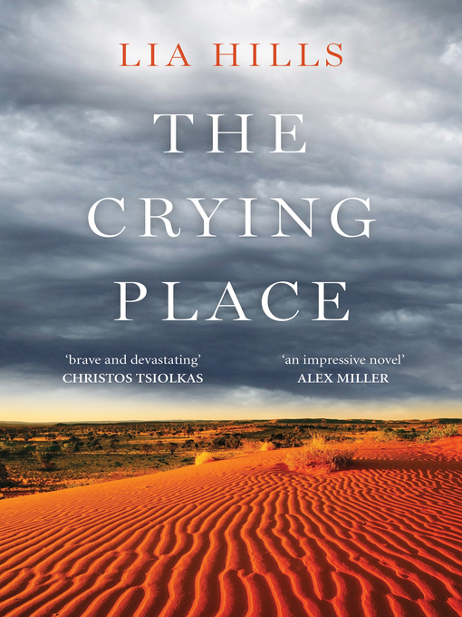 Title details for The Crying Place by Lia Hills - Wait list