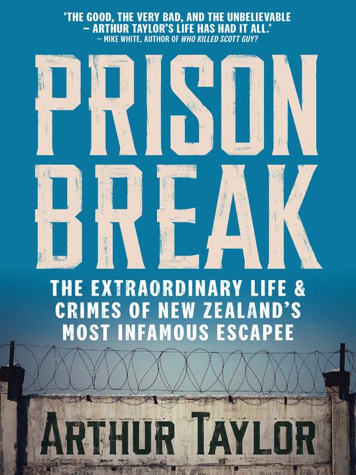 Title details for Prison Break by Arthur Taylor - Wait list