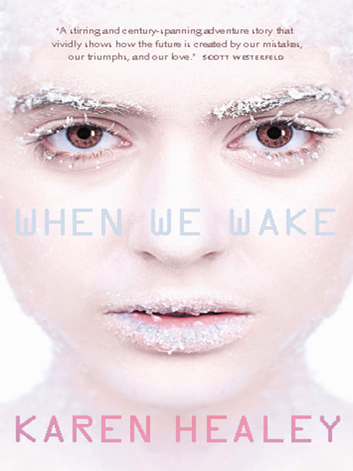 Title details for When We Wake by Karen Healey - Available