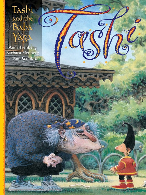 Title details for Tashi and the Baba Yaga by Anna Fienberg - Available