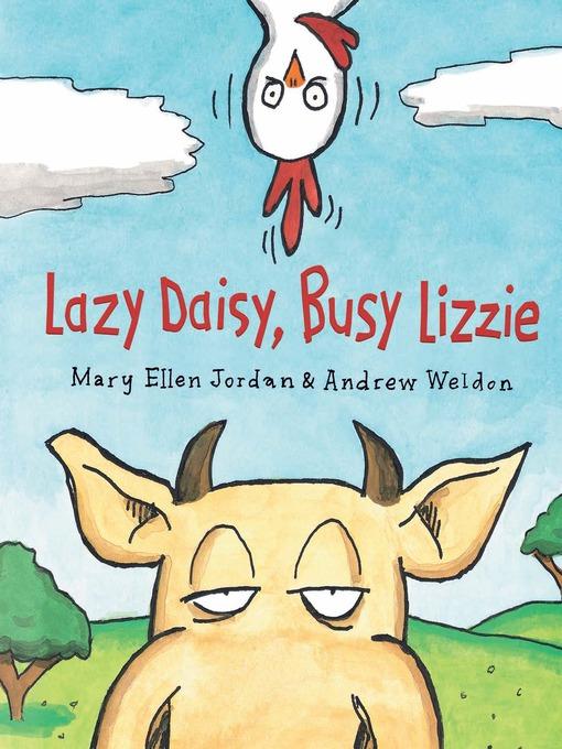Lazy Daisy, Busy Lizzie