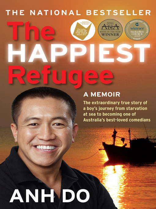 Title details for The Happiest Refugee by Anh Do - Available