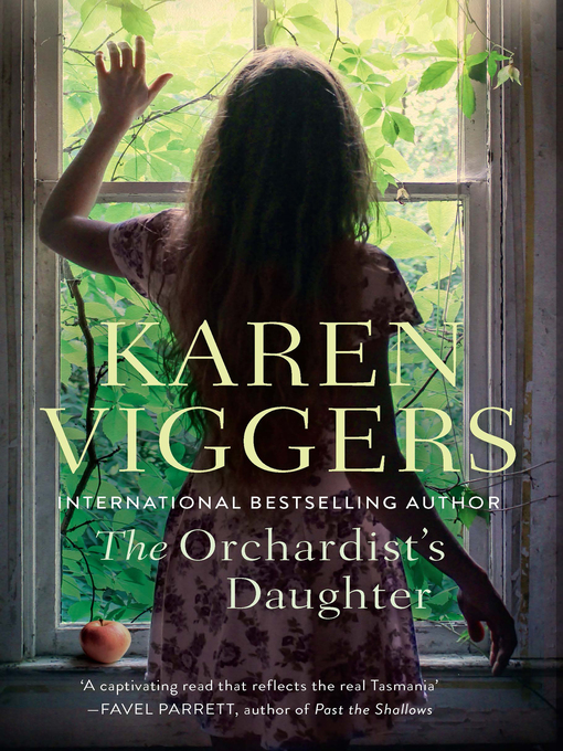 Title details for The Orchardist's Daughter by Karen Viggers - Wait list