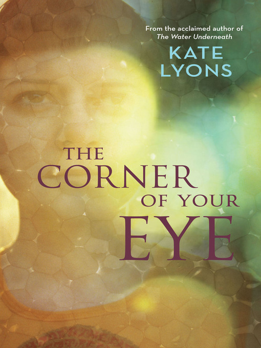 Title details for The Corner of Your Eye by Kate Lyons - Available